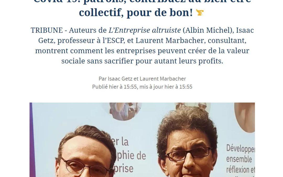 Covid-19: patrons, contribuez au bien-être collectif, pour de bon! – notre tribune au Figaro