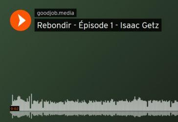 Notre podcast sur la sortie de la crise du COVID-19